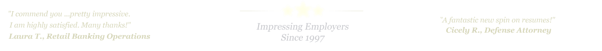 San Angelo Resume Service... IMPRESSING EMPLOYERS SINCE 1997!